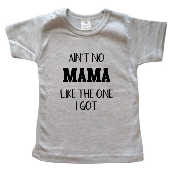Shirt Ain't no mama grijs