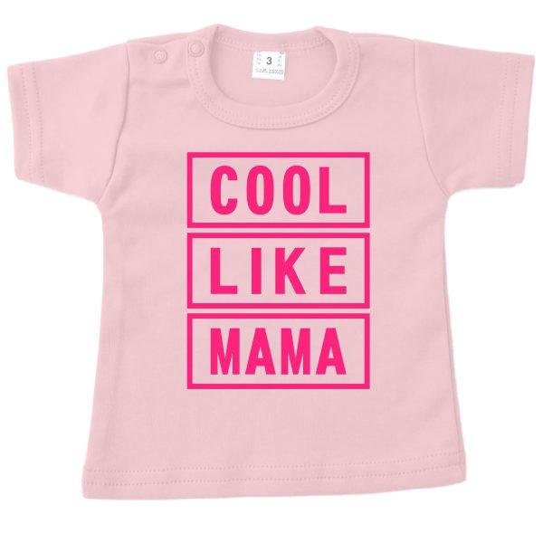Shirt Cool Like Mama roze