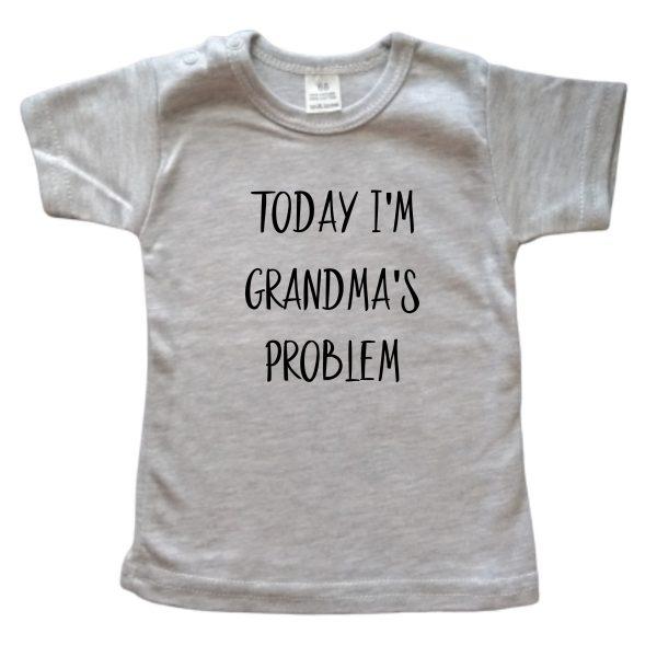 Shirt Today I'm Grandma's problem grijs